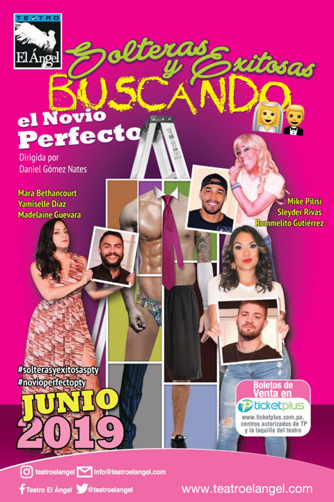 Photo of Estreno en Teatro el Ángel de «Solteras y Exitosas Buscando el Novio Perfecto»