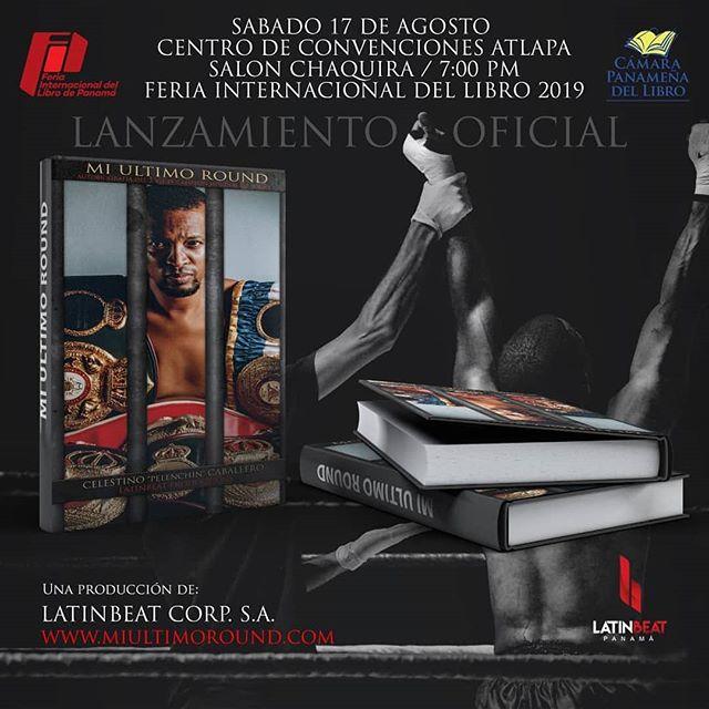 Photo of La Feria Internacional del Libro 2019, presenta el lanzamiento oficial de «Mi Último Round»