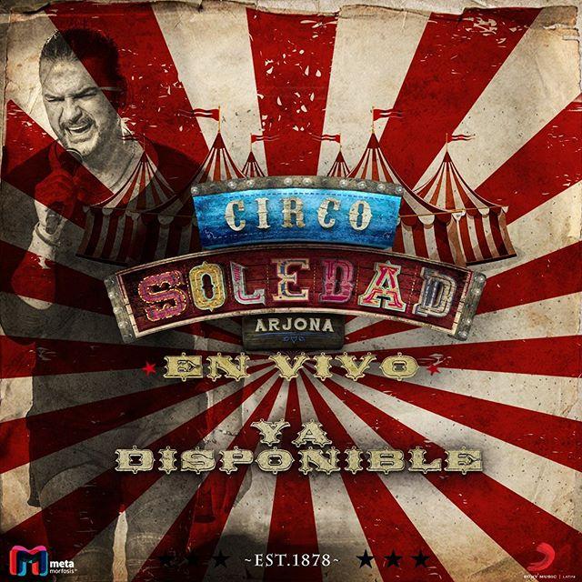 Photo of 'Circo Soledad en Vivo' de Ricardo Arjona ya está disponible
