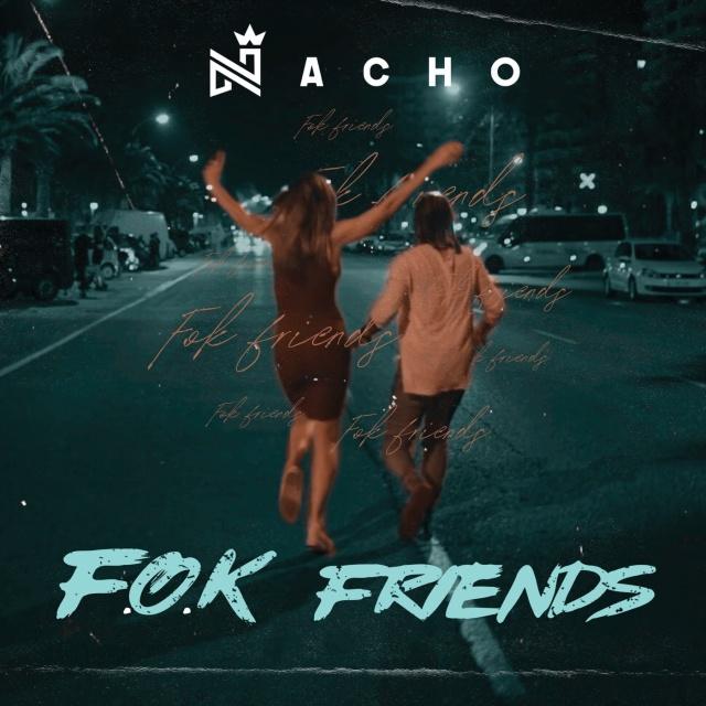 "Photo of Nacho estrena su nuevo tema ""F.O.K Friends"""