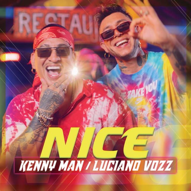Photo of Kenny Man estrena el vídeo oficial de 'Nice' junto a Luciano Vozz