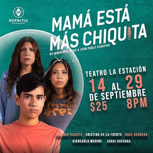 Photo of La obra musical «Mamá Esta Más Chiquita» en Teatro la Estación