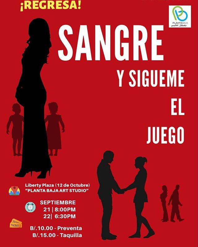 Photo of Se estrena la 2da. Temporada de la obra «Sangre Y Sígueme El Juego»