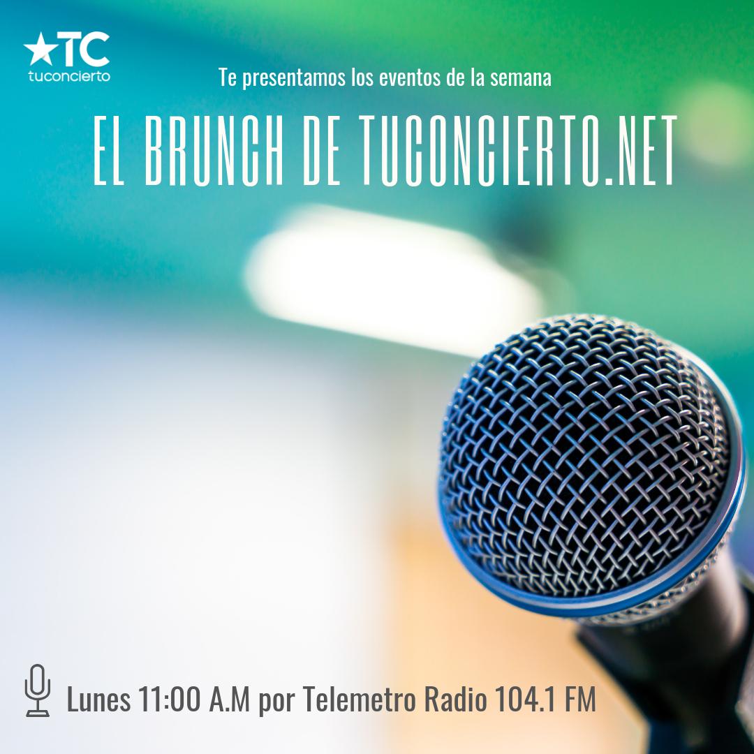 Photo of Una nueva semana comienza y 'El Brunch by tuconcierto.net' te anuncia los mejores eventos