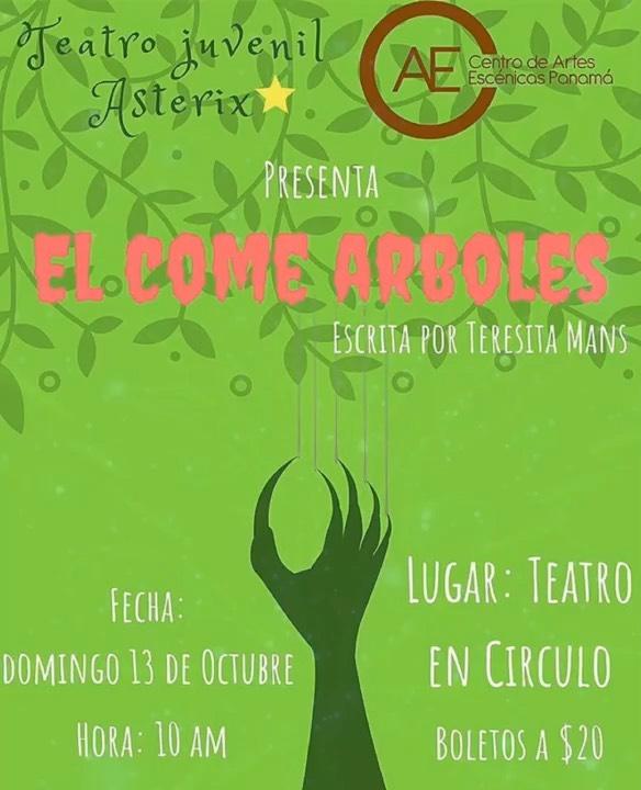 Photo of Teatro Juvenil Asterix presenta la obra 'El Come Arboles'