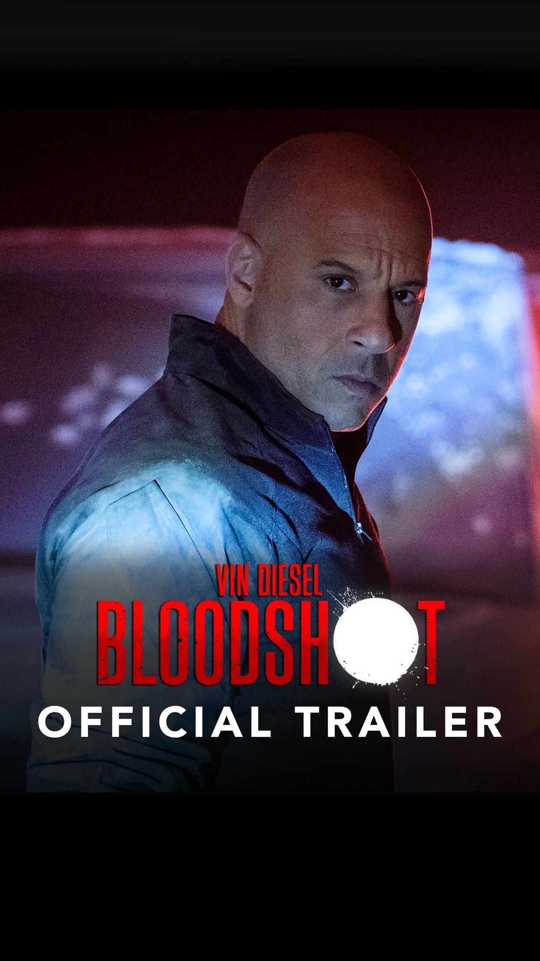 Photo of Sony estrena el trailer oficial de 'Bloodshot' protagonizada por Vin Diesel