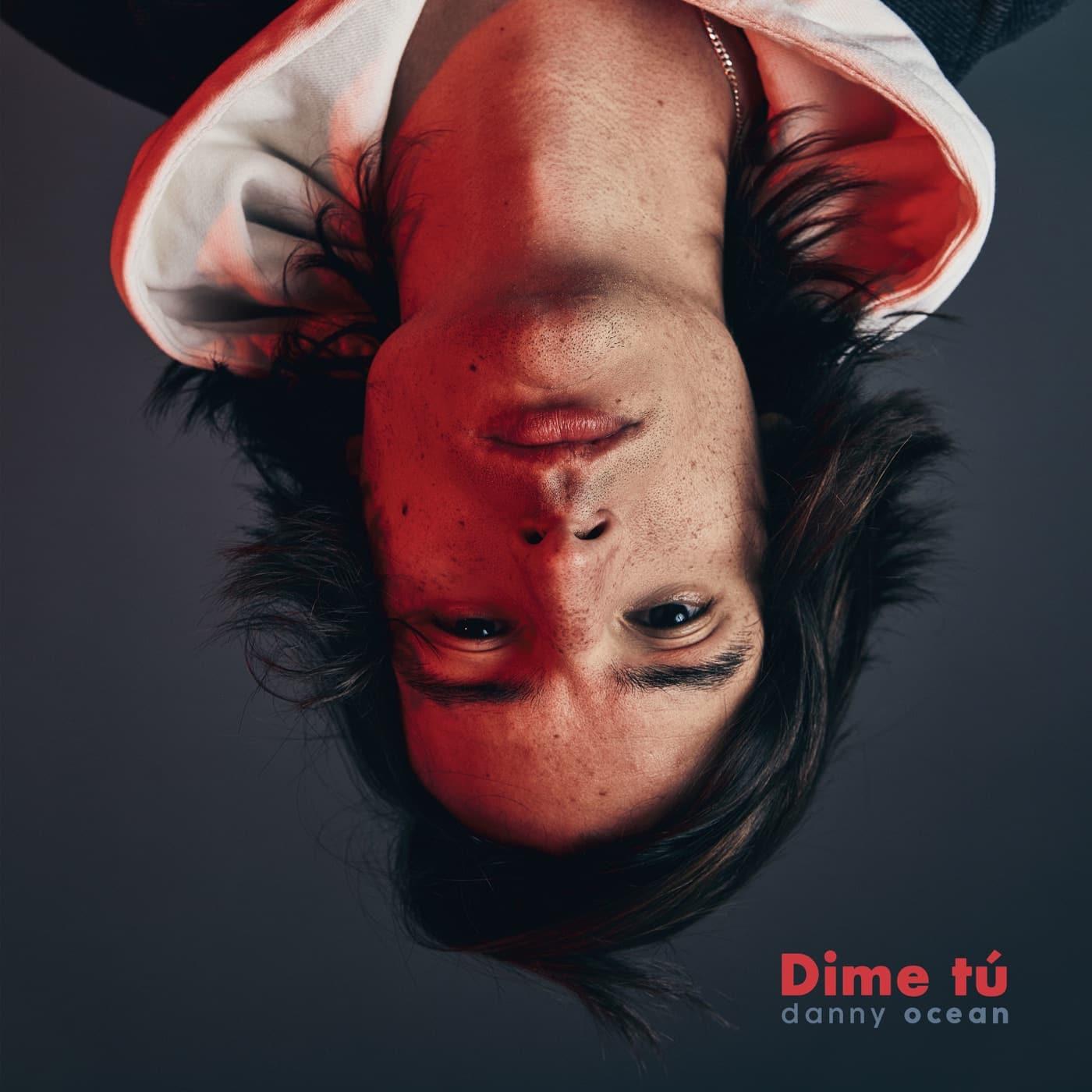Photo of Danny Ocean estrena su nuevo sencillo 'Dime Tú'