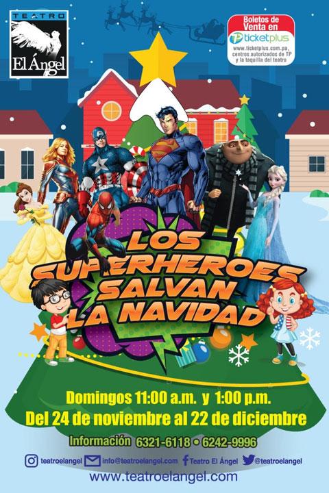 Photo of Próximamente en Teatro el Ángel presenta «Los Superhéroes salvan la Navidad»