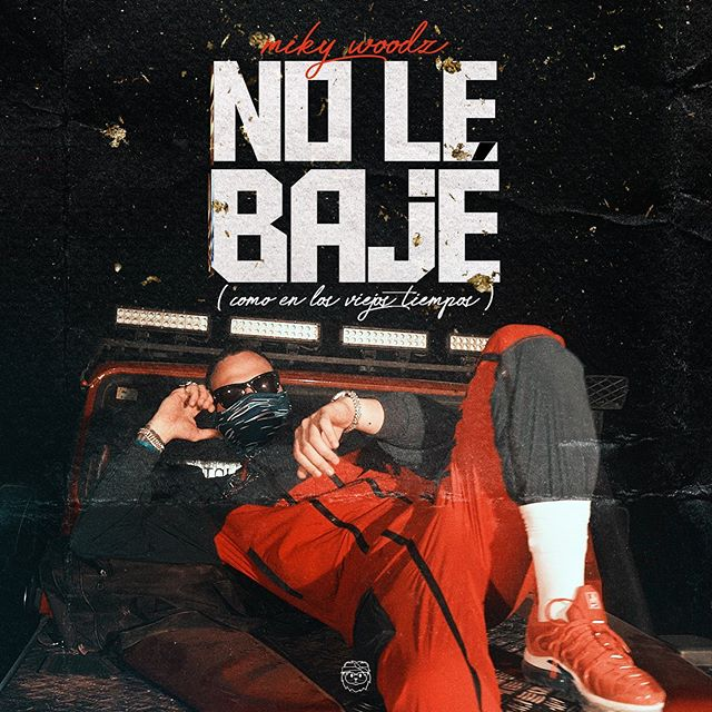 Photo of El rapero Miky Woodz estrena 'No le Bajé'