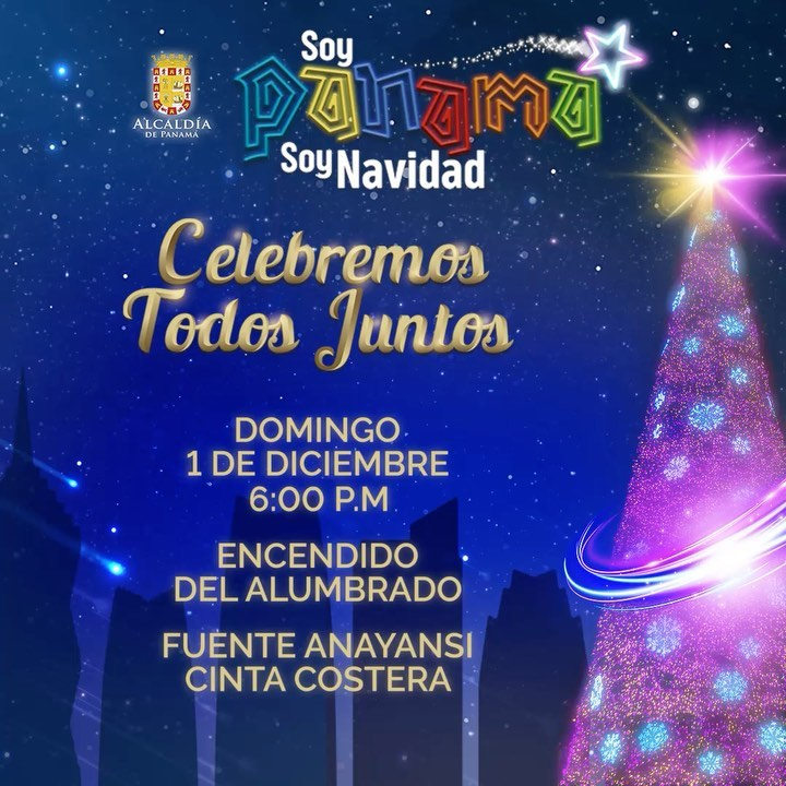 Photo of 'Soy Panamá, Soy Navidad' la Alcaldía de navidad los invita al encendido del alumbrado