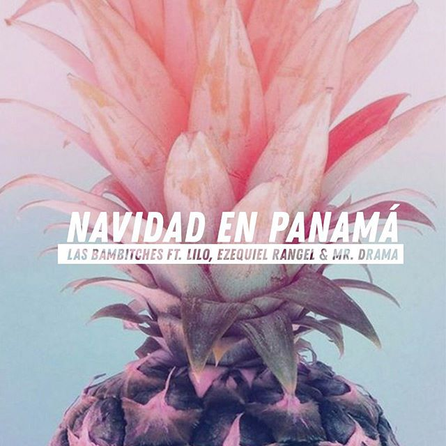 Photo of Las Bambitches estrenan «Navidad en Panamá» junto a Lilo Sánchez, Ezequiel Rangel y Mr. Drama