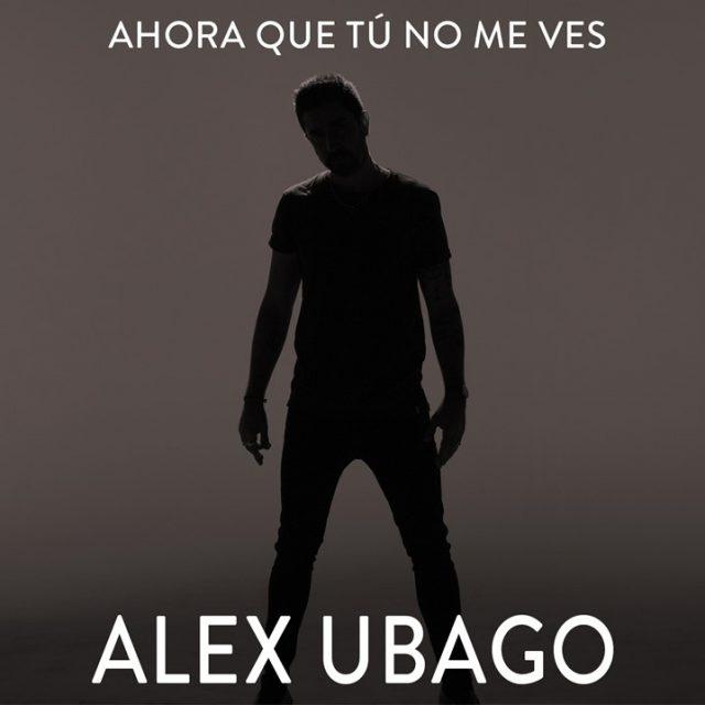 """Photo of Alex Ubago presenta nuevo single '""""Ahora que tú no me ves"""""""