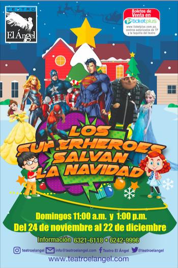 Photo of Hasta el 22 de diciembre disfruta de «Los Superhéroes salvan la Navidad» en Teatro el Ángel