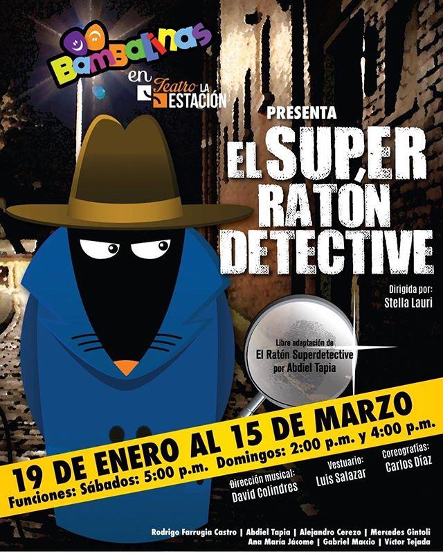Photo of Teatro Bambalinas presenta 'El Súper Ratón Detective' en Teatro la Estación