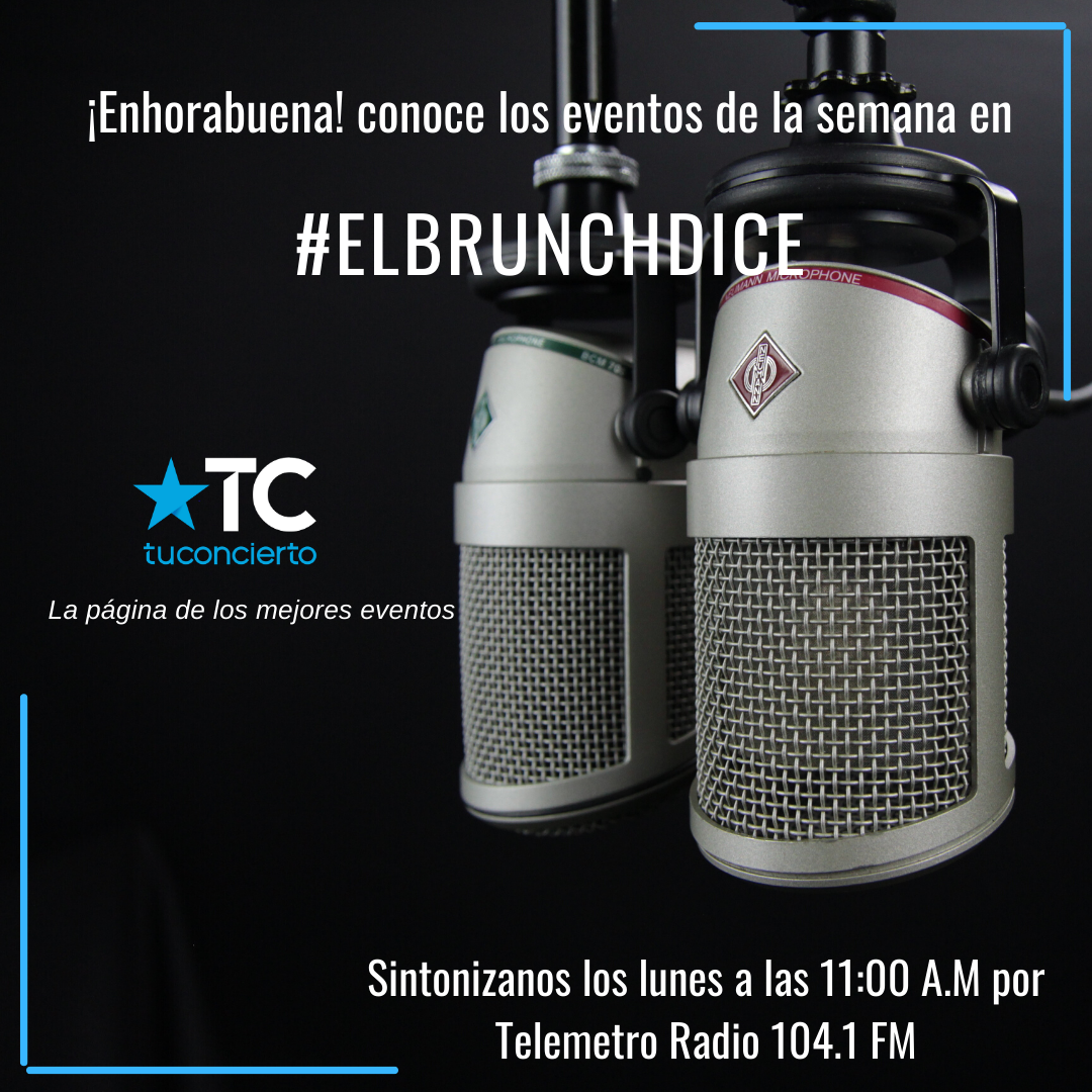 Photo of Sintoniza ¡El Brunch Dice! por Telemetro Radio y Oye Tv para los eventos de la semana