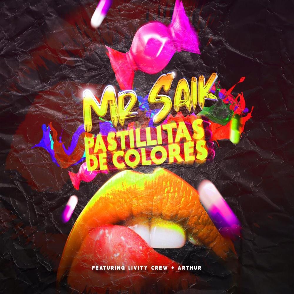 Photo of Mr. Saik, estrenó su nuevo sencillo «Pastillitas de Colores»