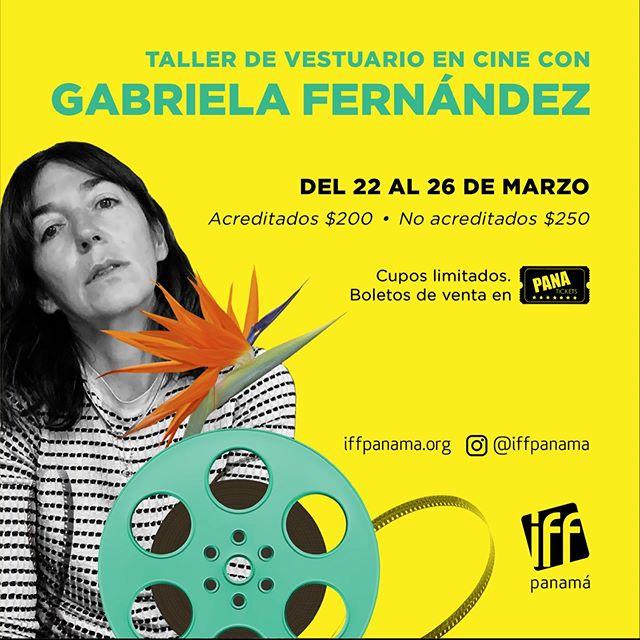 Photo of IFF Panamá presenta «Taller Diseño De Vestuario En Cine» Por Gabriela Fernández