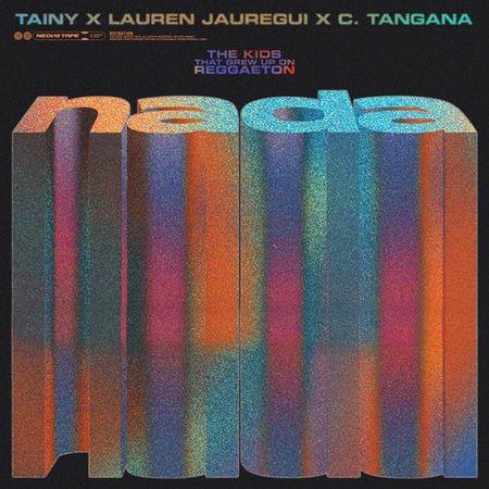"Photo of Tainy, Lauren Jauregui & C. Tangana ""NADA"""