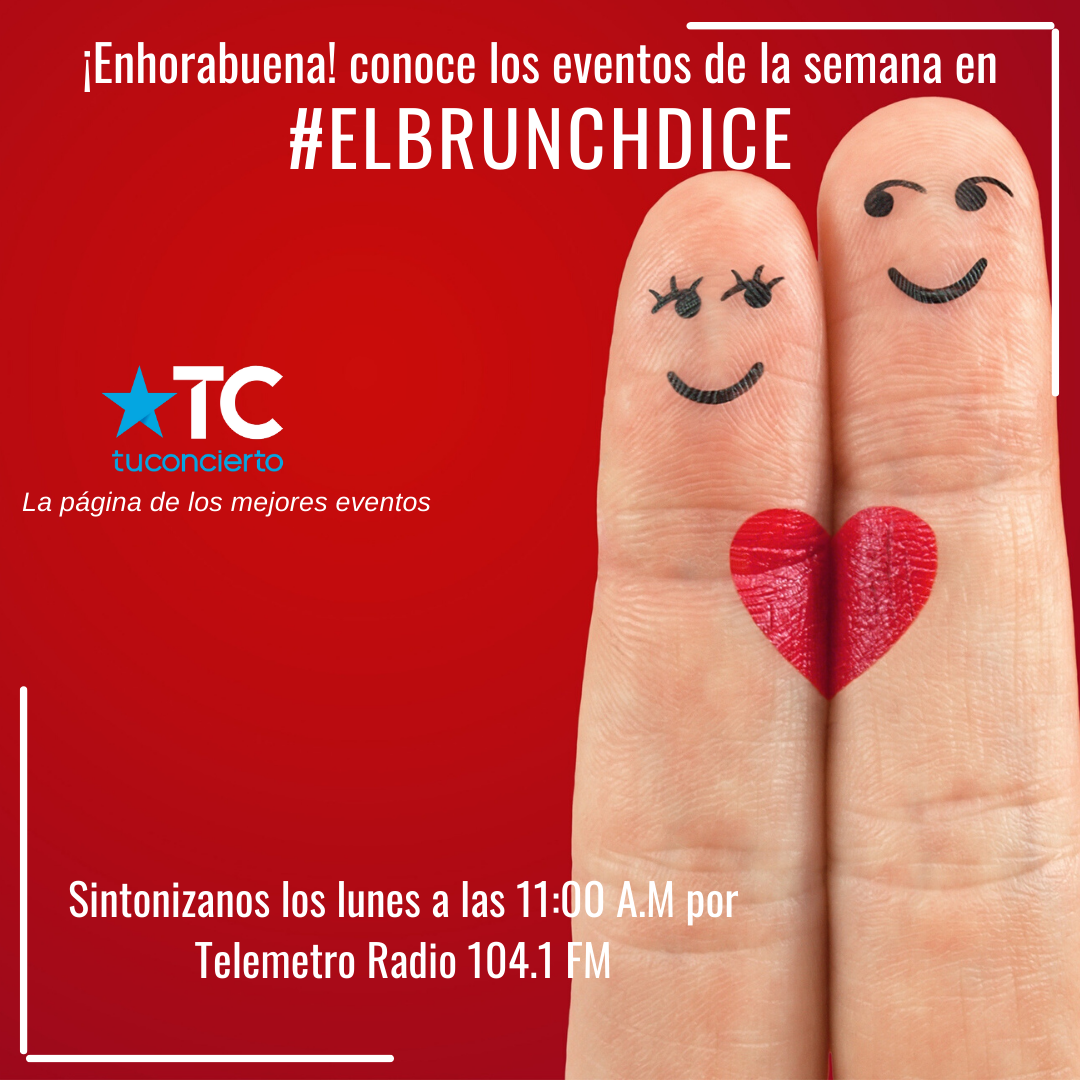 Photo of ¡El Brunch Dice! te presenta los eventos de la semana del Amor y la Amistad en Panamá