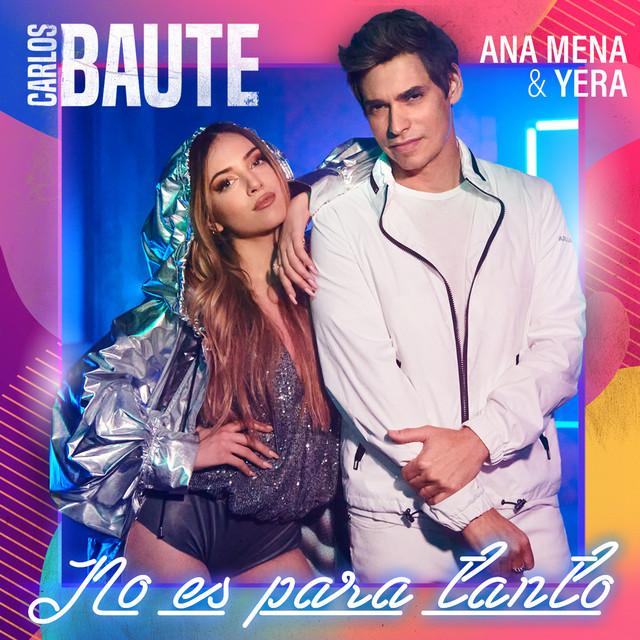 Photo of Carlos Baute, Ana Mena y Yera se juntan para el estreno de 'No es para tanto'