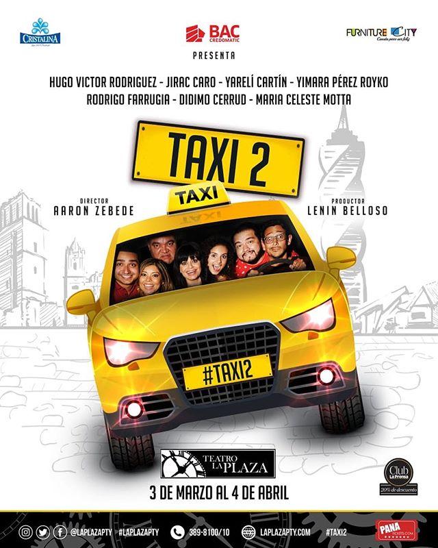 Photo of Teatro la Plaza te trae «Taxi 2» una obra dirigida por Aaron Zebede