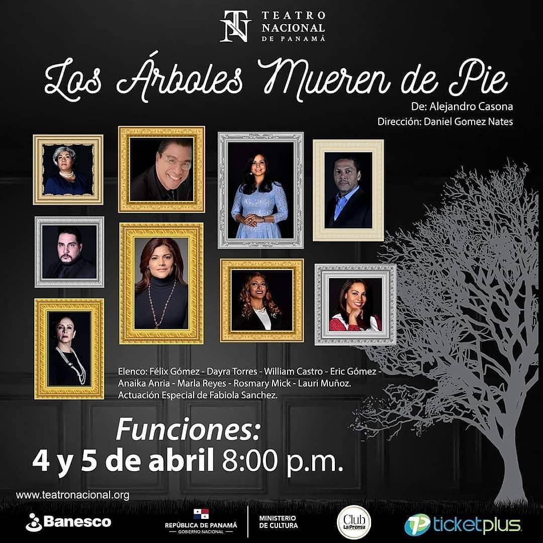 Photo of «Los Árboles Mueren De Pie» en Teatro Nacional de Panamá