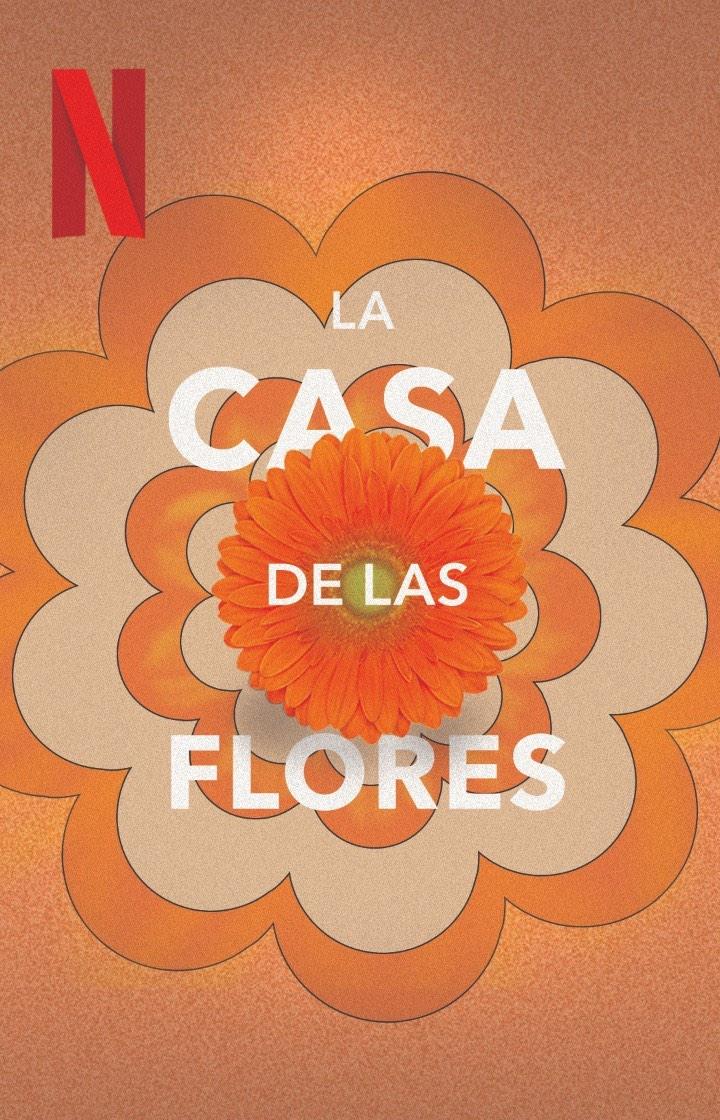 Photo of 'La Casa de Las Flores' llega a su temporada final