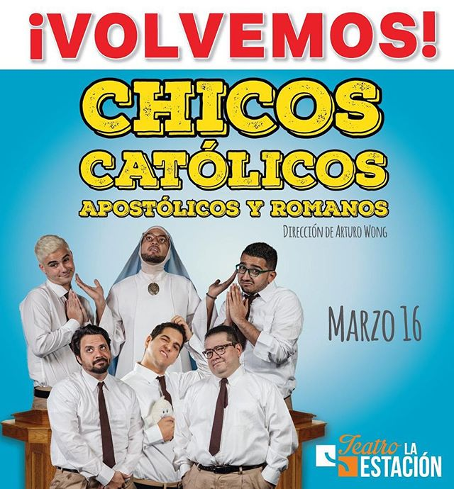 Photo of ¡Vuelve! la obra «Chicos Católicos, Apostólicos y Romanos»