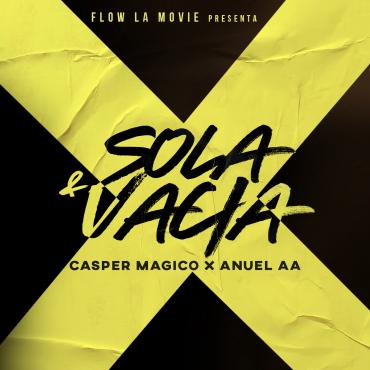 Photo of Anuel AA y Casper Magico estrenan 'Sola & Vacía'