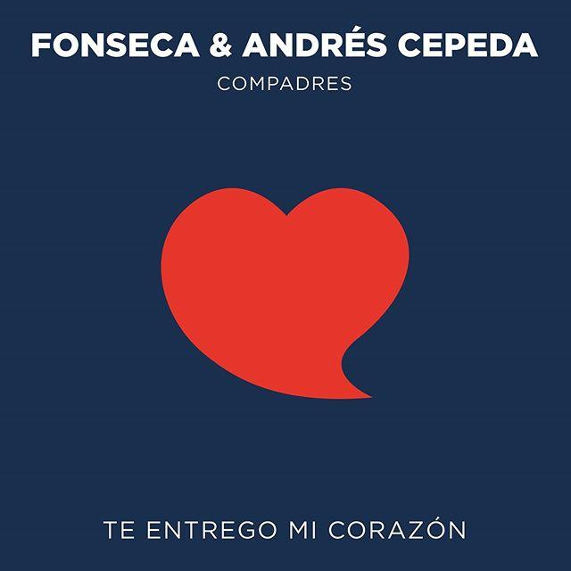 Photo of Fonseca y Andrés Cepeda estrenan «Te Entrego Mi Corazón»