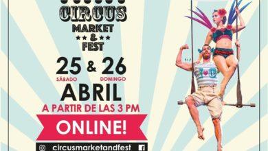Photo of Circus Market & Fest online este 25 y 26 de abril
