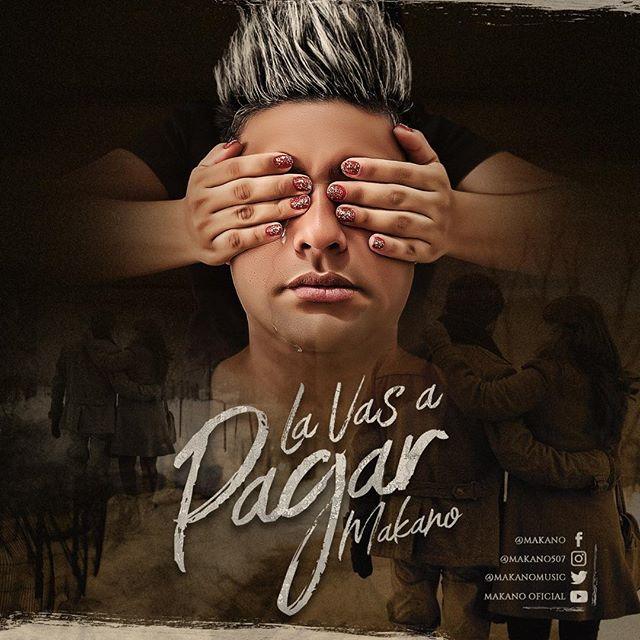 Photo of El nuevo single de Makano «La Vas a Pagar» se estrena este 24 de abril