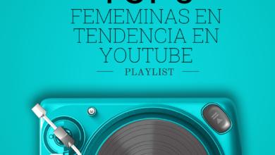 Photo of El Top 5 presenta la mejor música femenina según la tendencia musical de YouTube